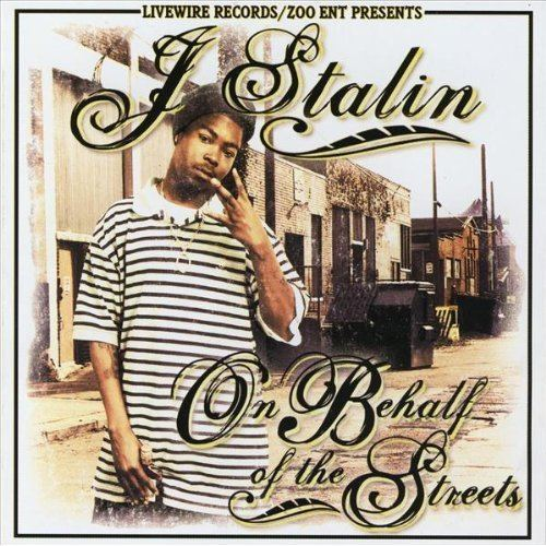 On Behalf of the Streets a1yolacomwpcontentuploads201011JStalinOn