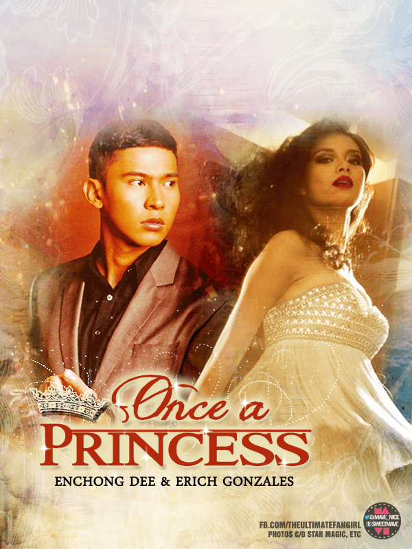 Once a Princess Star Cinema Once a Princess Erich Gonzales Enchong Dee