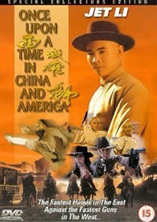 Once Upon a Time in China and America Once Upon A Time In China And America DVD Amazoncouk Jet Li