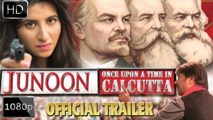 Once Upon a Time in Kolkata JUNOON Once Upon A Time In Calcutta OFFICIAL TRAILER HD YouTube