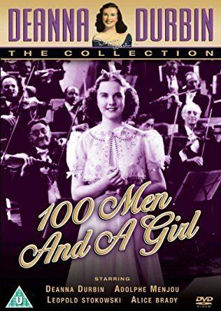 One Hundred Men and a Girl Amazoncom One Hundred Men and a Girl Deanna Durbin Adolphe