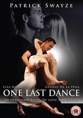 One Last Dance (2003 film) One Last Dance 2003