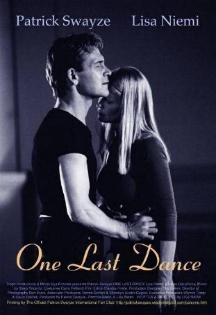 One Last Dance (2003 film) Official Patrick Swayze International Fan Club