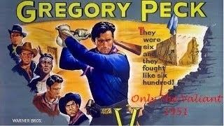 Only the Valiant Only The Valiant 1951 Gregory Peck Barbara Payton Western YouTube