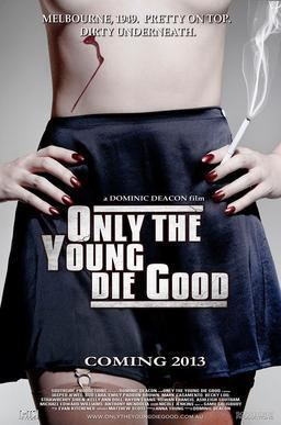 Only the Young Die Good movie poster