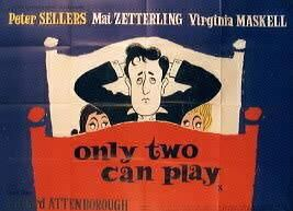 Only Two Can Play ONLY TWO CAN PLAY