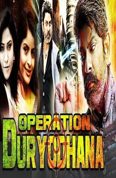 Operation Duryodhana (film) Operation Duryodhana 2017 Full Movie Hindi Dubbed Download 9xfilms