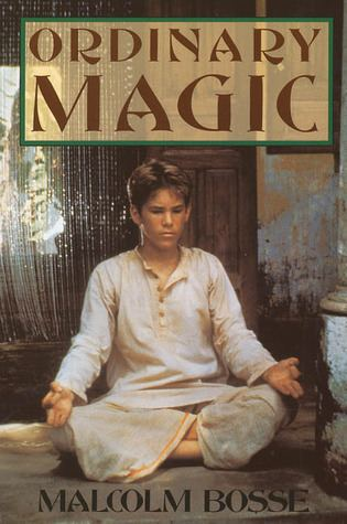 Ordinary Magic Ordinary Magic by Malcolm J Bosse Reviews Discussion Bookclubs
