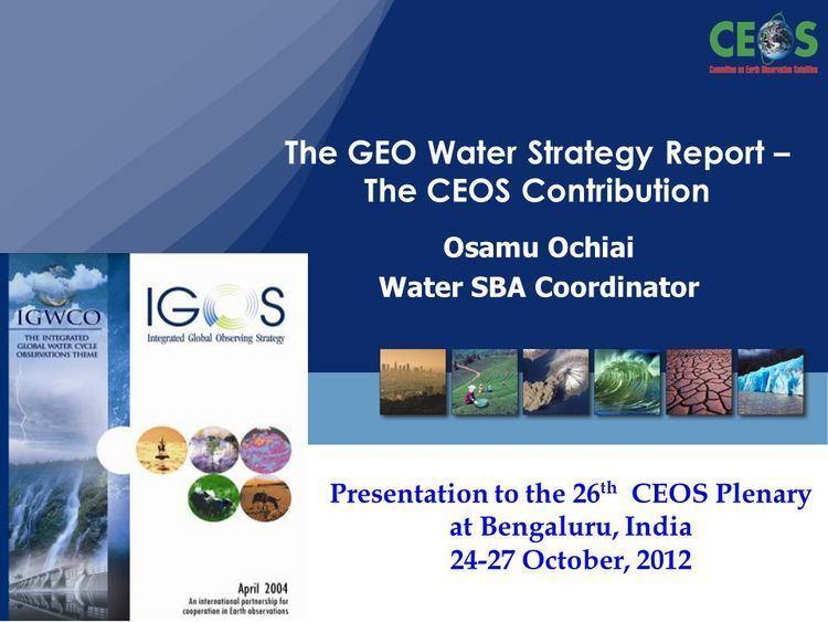 Osamu Ochiai Slide 1 Osamu Ochiai Water SBA Coordinator The GEO Water Strategy