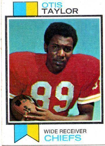 Otis Taylor (American football) KANSAS CITY CHIEFS Otis Taylor 310 TOPPS 1973 NFL