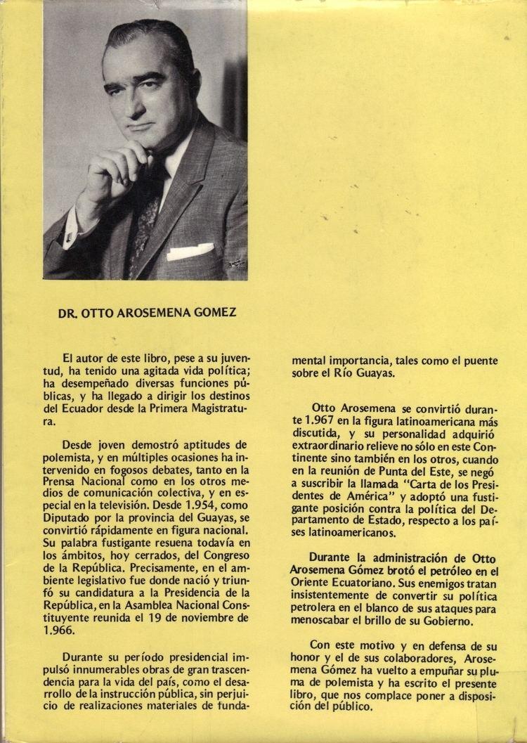 Otto Arosemena OTTO AROSEMENA GOMEZ INFAMIA Y VERDAD INFAMIA Y VERDAD