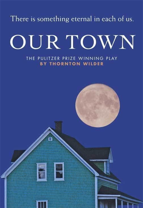 Our Town Our Town Beck Center for the Arts