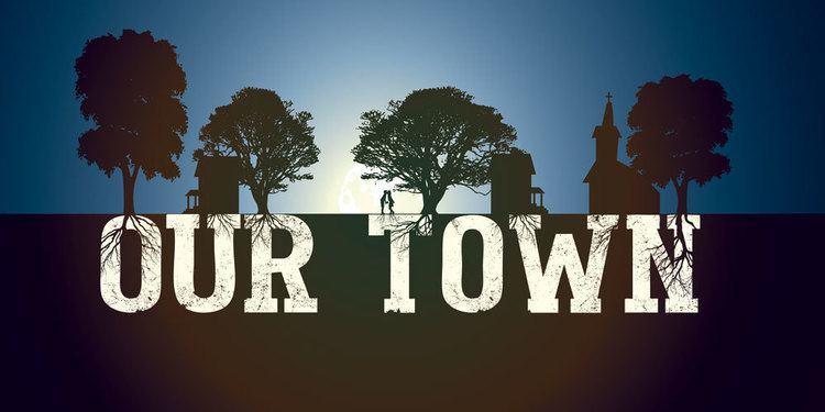 Our Town Our Town Tickets On Sale Now Trinity Christian Academy