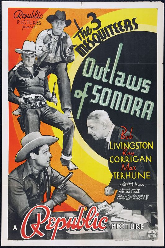 Outlaws of Sonora Outlaws of Sonora 1938