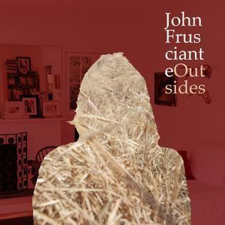Outsides (John Frusciante album) httpsuploadwikimediaorgwikipediaen999Fru