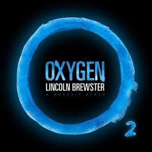 Oxygen (Lincoln Brewster album) httpsuploadwikimediaorgwikipediaen66cOxy