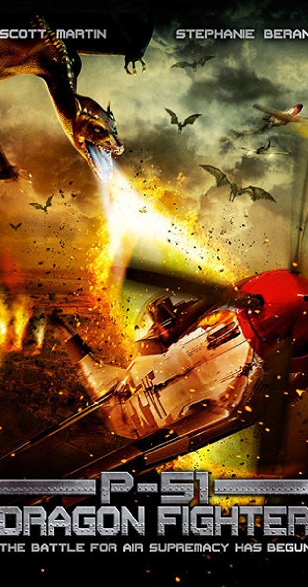 P-51 Dragon Fighter P51 Dragon Fighter 2014 IMDb