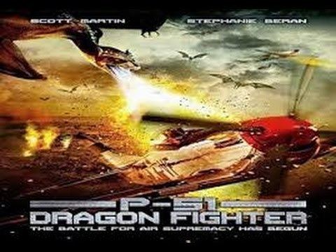 P-51 Dragon Fighter P51 Dragon Fighter movie review MISCIFI YouTube