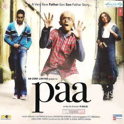Paa Hindi Movie High Quality mp3 Songs Listen and Download Music By