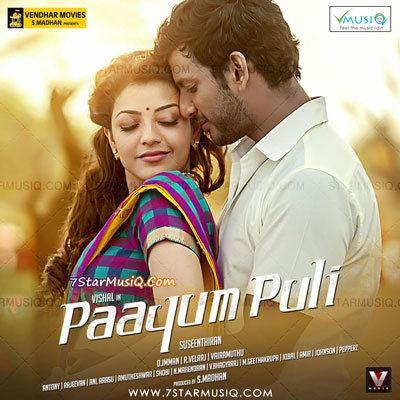Paayum Puli (2015 film) Paayum Puli 2015 Tamil Movie High Quality mp3 Songs Listen and