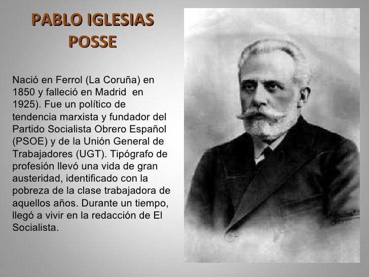 Pablo Iglesias Posse pabloiglesiasylargocaballero2728jpgcb1232370018