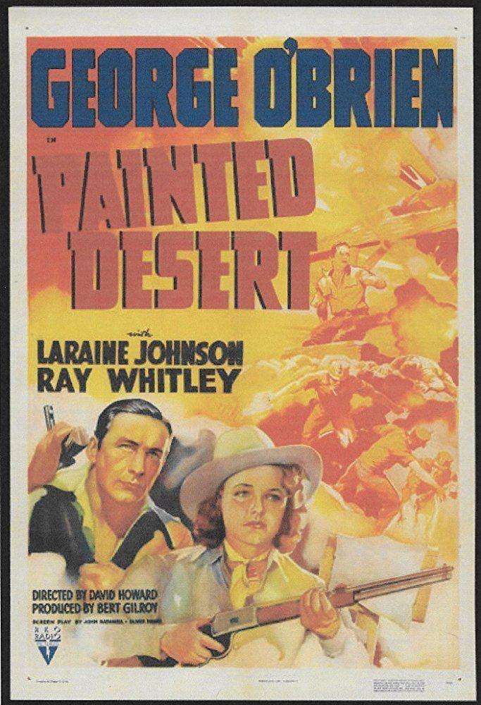 Painted Desert (1938 film) Painted Desert 1938