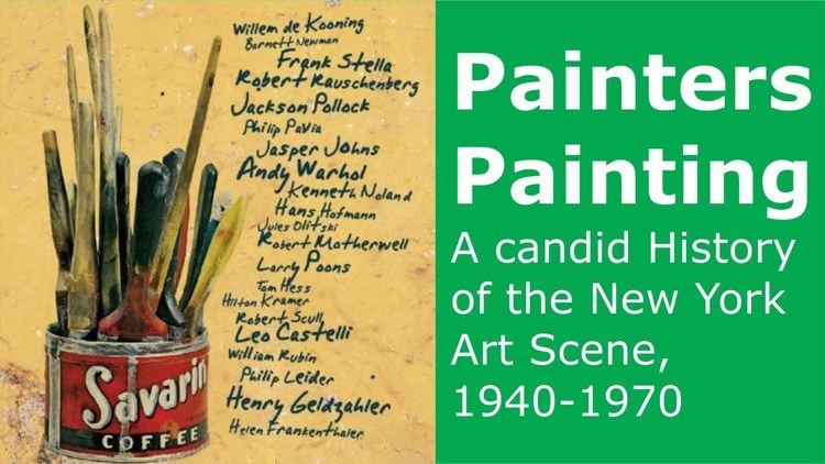 Painters Painting Painters Painting 1973 YouTube
