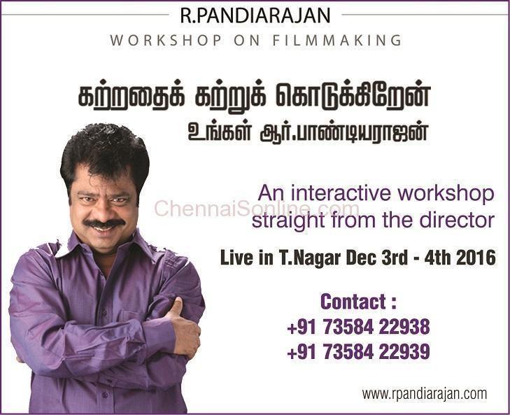 Pandiarajan WORKSHOP ON FILMMAKING Local Newspapers Chennai