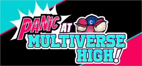 PANIC at Multiverse High! cdnedgecaststeamstaticcomsteamapps515000hea