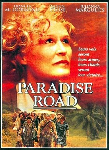 Paradise Road (1997 film) Paradise Road Soundtrack details SoundtrackCollectorcom