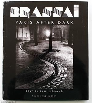 Paris After Dark Paris After Dark by Brassai AbeBooks
