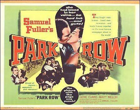 Park Row (film) Not Just Movies Park Row Samuel Fuller 1952