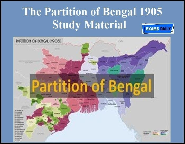 The Partition of Bengal (1905) Study Material