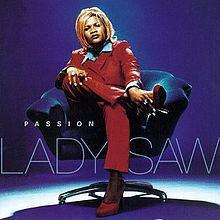 Passion (Lady Saw album) httpsuploadwikimediaorgwikipediaenthumb1