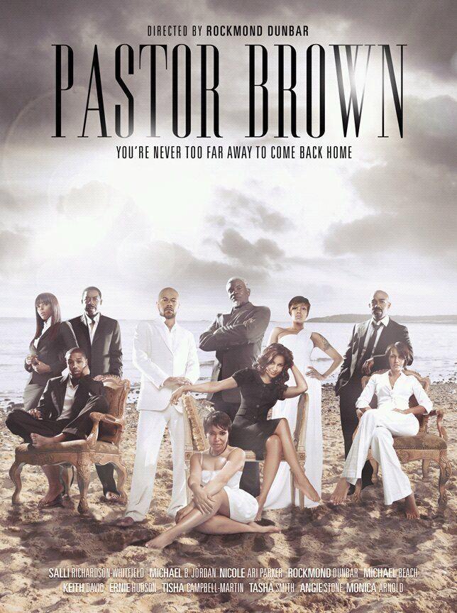 Pastor Brown Trailer Pastor Brown Rockmond Dunbar Salli RichardsonWhitfield