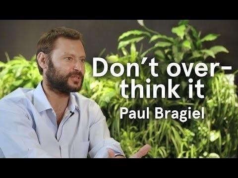 Paul Bragiel Paul Bragiel Don39t overthink entrepreneurship YouTube