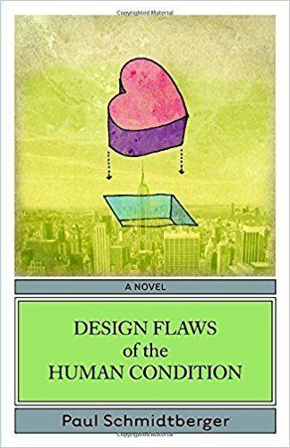 Paul Schmidtberger Design Flaws of the Human Condition Paul Schmidtberger