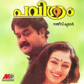 Pavithram Pavithram 1994 Sarath Listen to Pavithram songsmusic online