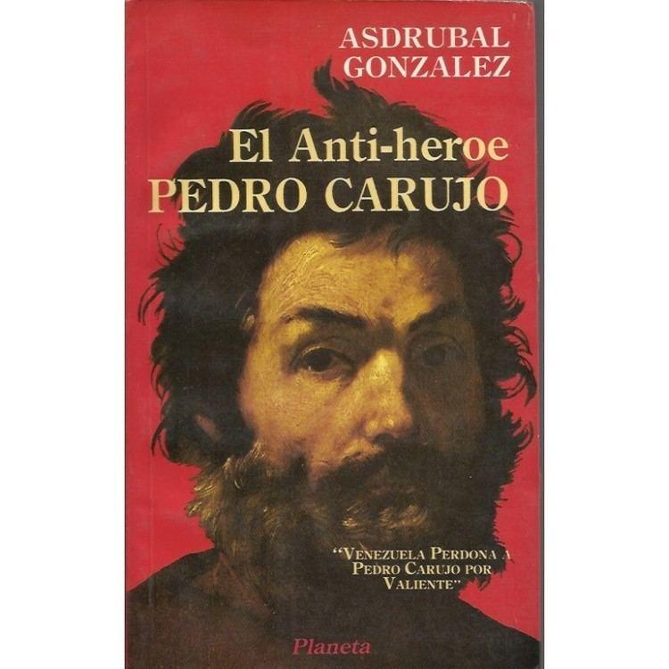 Pedro Carujo antiheroe Pedro Carujo