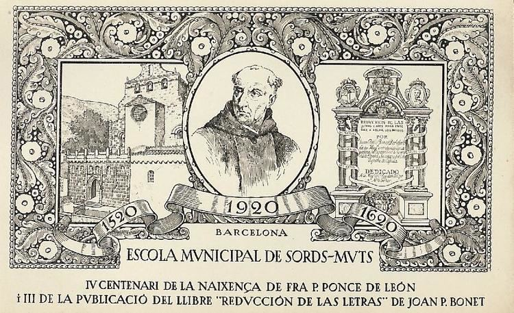 Pedro Ponce de León Pioneer Teacher of the Deaf Pedro de Ponce de Leon 151584 UCL