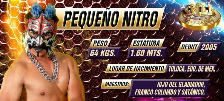 Pequeño Nitro Pequeo Nitro CMLL La Mejor Lucha Libre del Mundo