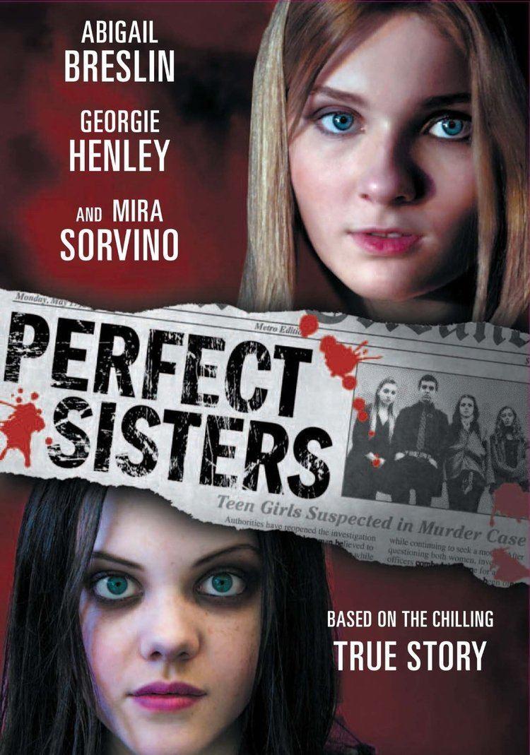 Perfect Sisters Perfect Sisters 2014 DVD httpwwwskandarandgeorgiecom201404