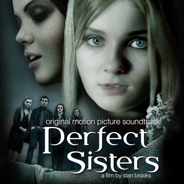 Perfect Sisters Perfect Sisters Movie Soundtrack