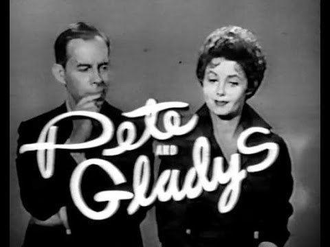 Pete and Gladys httpsiytimgcomviBnpxlwVMp6ohqdefaultjpg