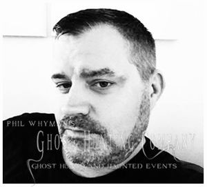 Phil Whyman About Phil Whymans Ghost Hunting Company
