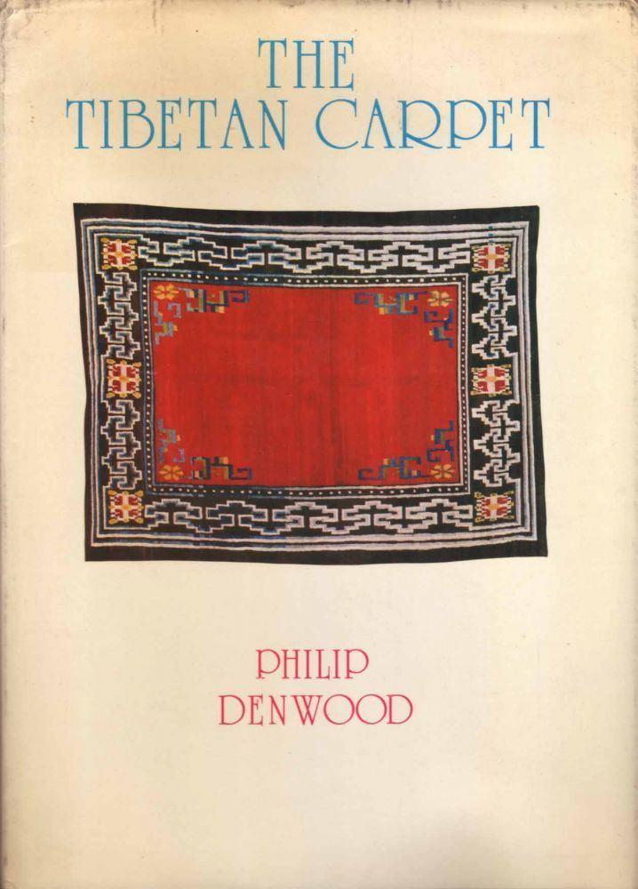 Philip Denwood The Tibetan Carpet Philip Denwood