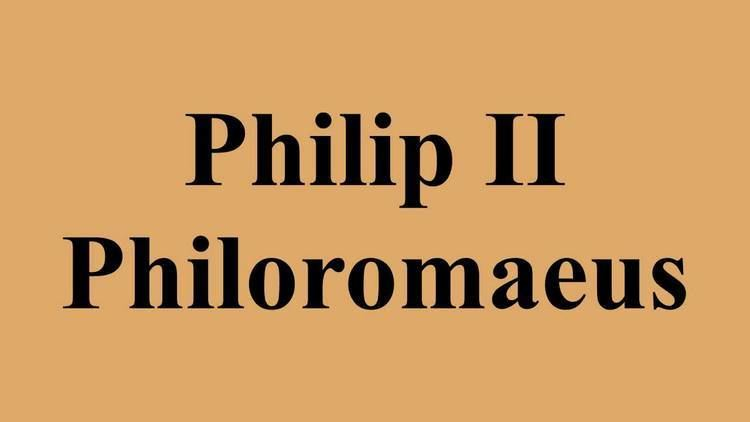 Philip II Philoromaeus Philip II Philoromaeus YouTube