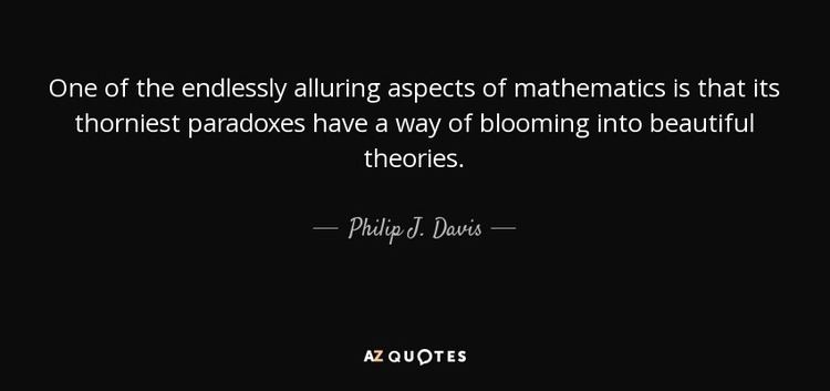 Philip J. Davis TOP 7 QUOTES BY PHILIP J DAVIS AZ Quotes