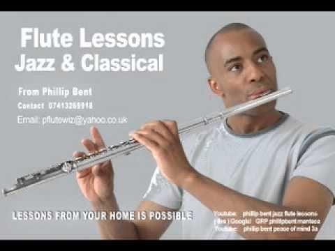 Phillip Bent phillip bent jazz flute lessons YouTube
