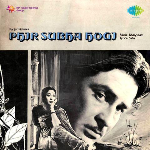Phir Subah Hogi Songs Download Phir Subah Hogi MP3 Songs Online